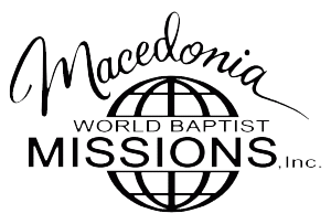 Macedonia World Baptist Missions, Inc.